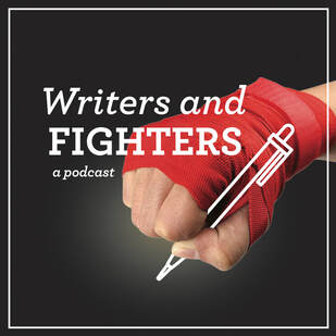 Interview with Writers and Fighters: A Podcast